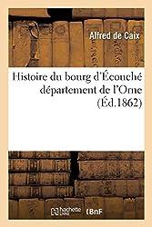 Histoire du bourg d'Écouché département de l'Orne