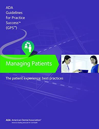 Managing Patients The Patient Experience Guidelines for Practice Success product image