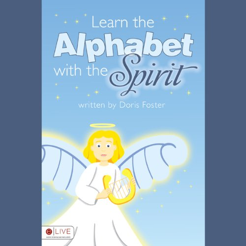 Learn the Alphabet with the Spirit cover art