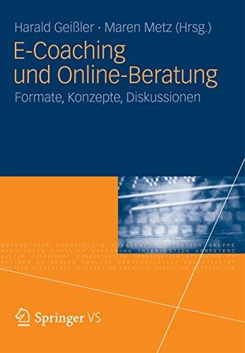 E-Coaching und Online-Beratung: Formate, Konzepte, Diskussionen