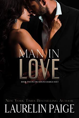 Un Hombre Enamorado (Un hombre al mando 2) de Laurelin Paige