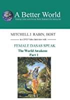 World Awakens - Female Dasas Speak Part 1 [DVD]
