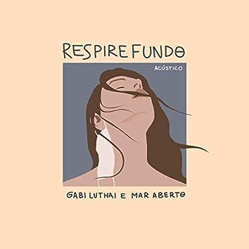 Respire Fundo (Acústico)