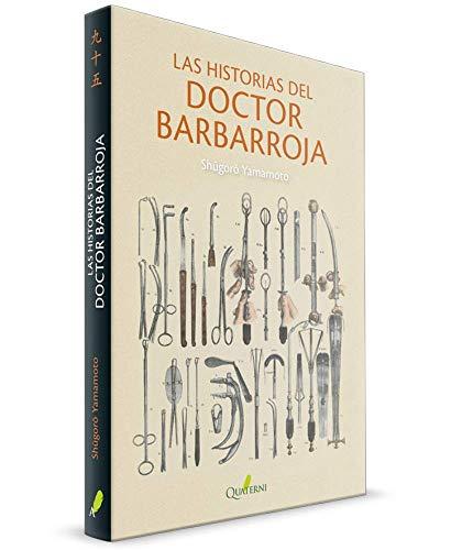 Las Historias Del Doctor Barbarroja (LITERATURA)