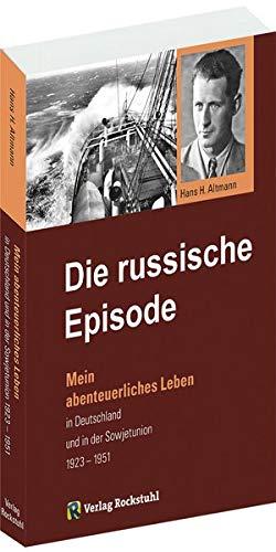 Die russische Episode 1923-1951
