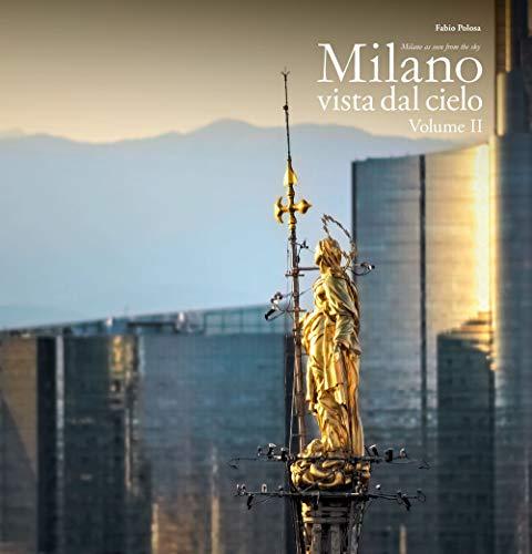Milano vista dal cielo. Ediz. italiana e inglese: 2
