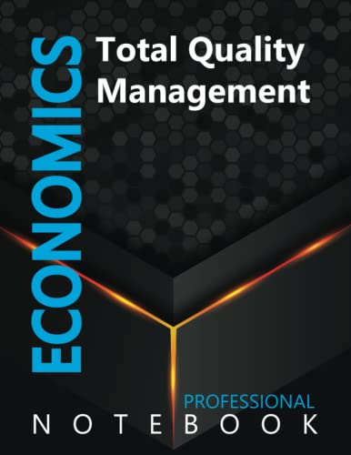 """Compare Textbook Prices for Economics, Total Quality Management Ruled Notebook, Professional notebook, Journal for Business & Economics Professional, Large 8.5"""" x 11"""" size, 108 pages, Glossy cover  ISBN 9798491531943 by Cre8tive Press"""