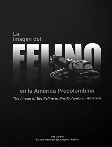 La imagen del felino en la América Precolombina English/Spanish