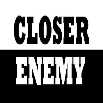 The Closest Enemy (Remasterizado)