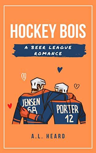 Hockey Bois: A Beer League Romance (English Edition)