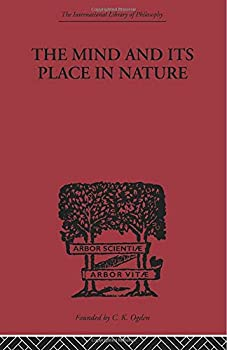 The Mind and its Place in Nature  Phil.osophy of Mind and Language