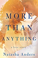 More Than Anything (The Broken Pieces)