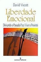 Liberdade emocional: deixando o passado para viver o presente
