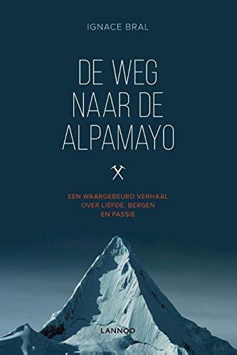 De weg naar Alpamayo (Dutch Edition)
