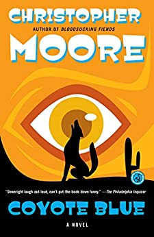 Coyote Blue: A Novel by [Christopher Moore]
