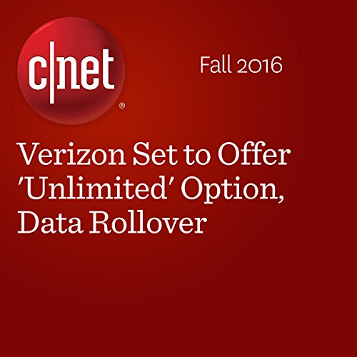 Verizon Set to Offer 'Unlimited' Option, Data Rollover audiobook cover art