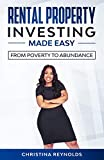 Real Estate Investing Books! - Rental Property Investing Made Easy: From Poverty to Abundance