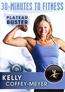30 Minutes to Fitness: Plateau Buster with Kelly Coffey-Meyer