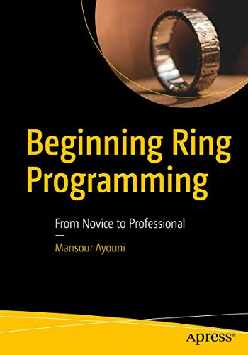 Beginning Ring Programming: From Novice to Professional
