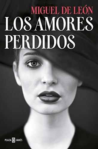 Los amores perdidos eBook: de León, Miguel: Amazon.es: Tienda Kindle