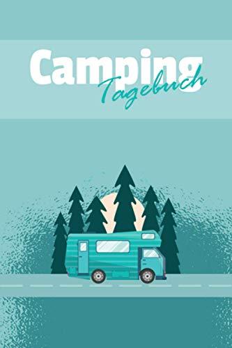 Camping Tagebuch: Reisetagebuch für den Urlaub auf dem Zeltplatz I Platz für 29 Campingplätze I Motiv: Wohnmobil Wald Türkis