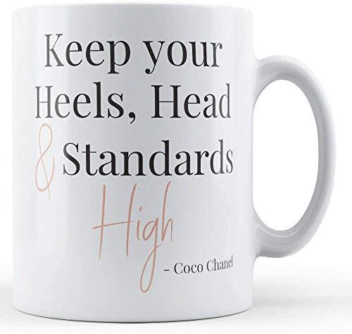 N\A Keep Your Heels Head Standards High Coco Chanel Quote - Taza Impresa MUGREEVA MUG