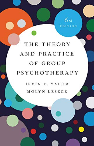 The Theory and Practice of Group Psychotherapy (English Edition)