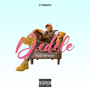 Dedele (feat. Wheelz)