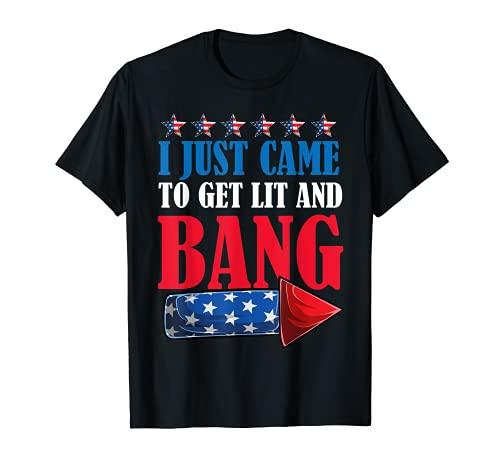Sólo vine a conseguir encendido y explosión 4 de julio fuegos artificiales Camiseta