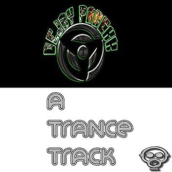 A Trance Track