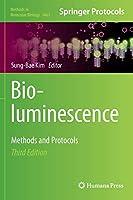 Bioluminescence: Methods and Protocols (Methods in Molecular Biology (1461))