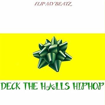 Deck the Halls (Hiphop)