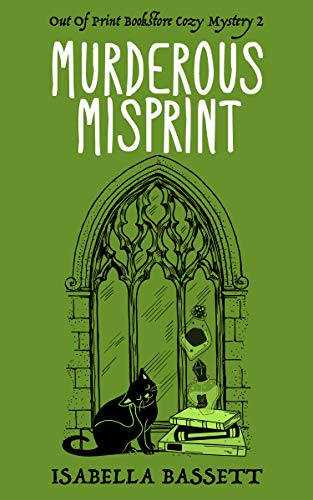 Murderous Misprint (Old Bookstore Two-Hour Cozy Mysteries Book 2) by [Isabella Bassett]