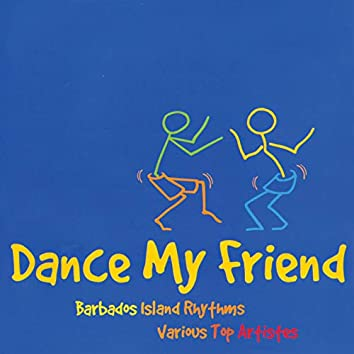 Dance My Friend