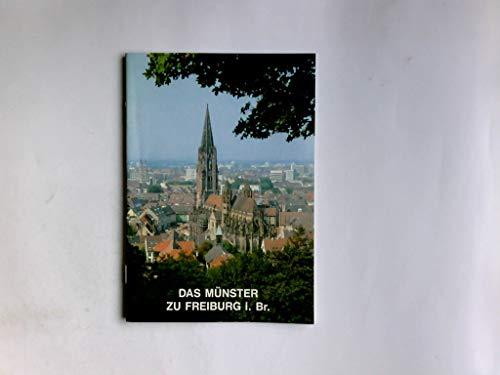 Das Münster zu Freiburg i. Br.