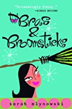Bras & Broomsticks (Magic In Manhattan Book 1)