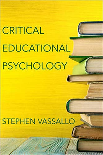 Compare Textbook Prices for Critical Educational Psychology  ISBN 9781421422633 by Vassallo, Stephen