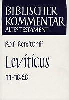 Leviticus 1,1-10,20 (Biblischer Kommentar Altes Testament)