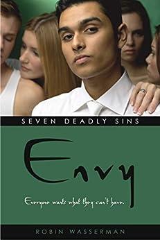 Envy (Seven Deadly Sins Book 2) by [Robin Wasserman]