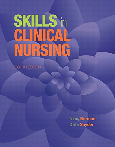 Skills in Clinical Nursing (8th Edition)