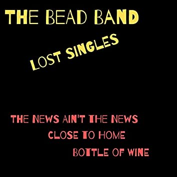 The Bead Band (Lost Singles)