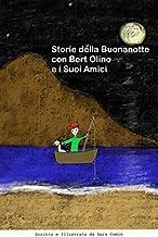 Storie della Buonanotte con Bert Olino e i Suoi Amici (Italian Edition)