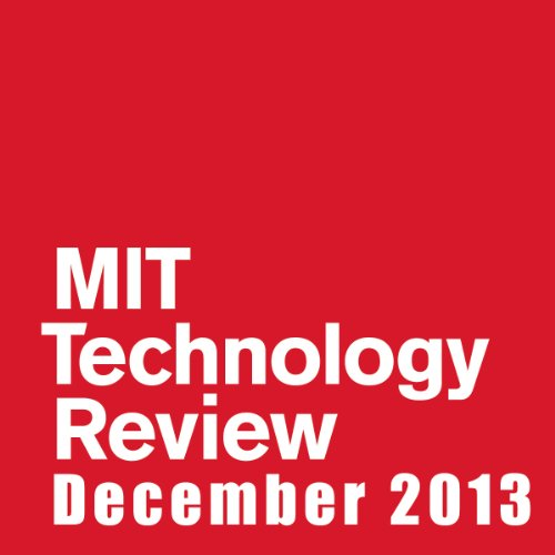 Audible Technology Review, December 2013 Audiobook By Technology Review cover art