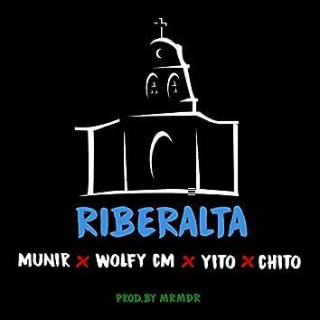 Riberalta (feat. Munir, Wolfy CM, Yito & Chito)