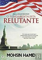 O Fundamentalista Relutante (Portuguese Edition)