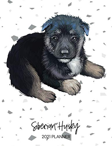 Siberian Husky 2021 Planner: Dated Weekly Diary With To Do Notes &...