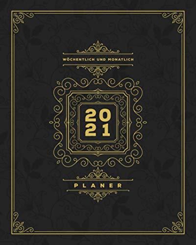 Planer 2021: Weekview - Wochenkalender 2021 - Januar 2021 bis Dezember 2021, 53 Wochen Aufgabenverwaltung - Deutscher Appointments Organizer - DEUTSCHE FEIERTAGE - Dunkles Vintage Design