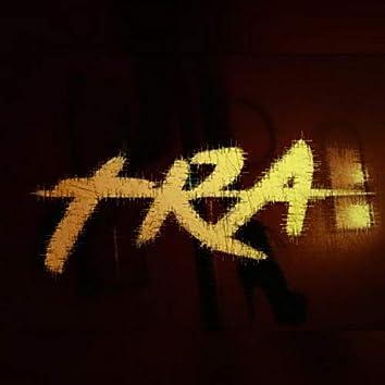 Tra (feat. Uzbell, Dollar, Gabo El Chamaquito, Dakos & Kotthe El Oriental)