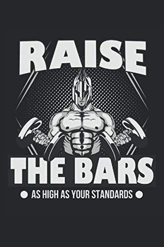 Raise the Bars as high as your Standards: Fitness Workout Spartan Saying, cuaderno forrado de regalos (formato A5, 15,24 x 22,86 cm, 120 páginas) (Spanish Edition)