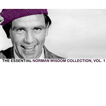The Essential Norman Wisdom Collection, Vol. 1